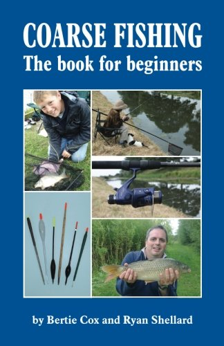 Coarse fishing the book for beginners cool fishing gear for Fishing for beginners