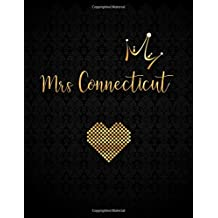 Mrs Connecticut: Lined Journal with Inspirational Quotes (Custom Gifts for Her)