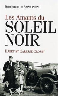 Les amants du soleil noir : Caresse et Harry Crosby