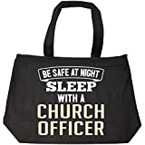 Be Safe Sleep With A Church Officer - Tote Bag With Zip