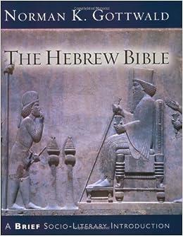 The Hebrew Bible: A Brief Socio-literary Introduction