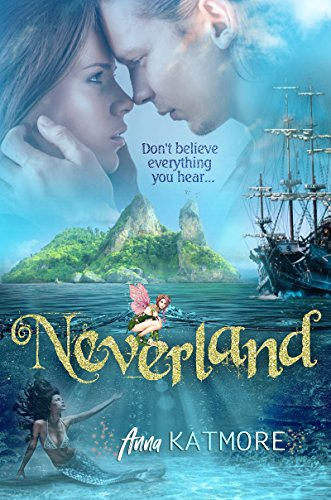 Neverland (Adventures in Neverland series Book 1) by [Katmore, Anna]