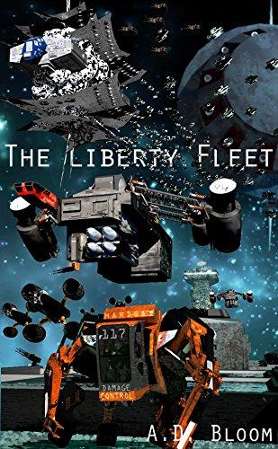 The Liberty Fleet Trilogy (War of Alien Aggression, box set two) ()