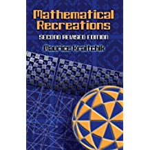 Mathematical Recreations: Second Revised Edition (Dover Recreational Math) by Kraitchik, Maurice (2006) Paperback