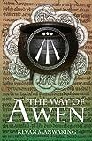 The Way of Awen, Kevan Manwaring, 1846943116
