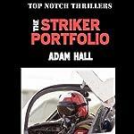 The Striker Portfolio: Quiller, Book 3 | Adam Hall