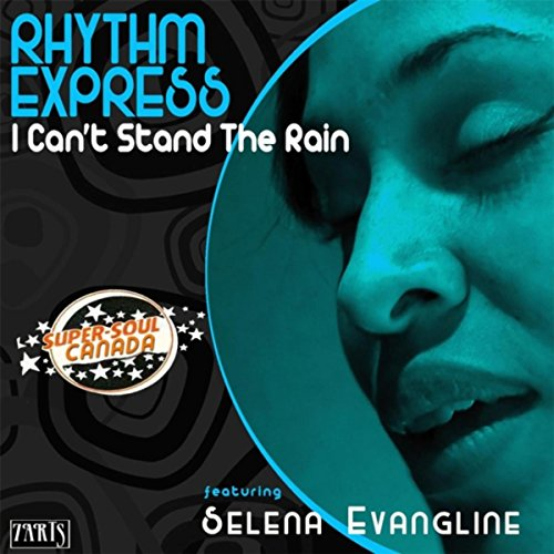 Music Cant Modern Stand - I Can't Stand the Rain (feat. Selena Evangline)