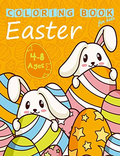 Easter Coloring Book for Kids Ages 4-8: Easter Bunny Coloring Pages for Easter -