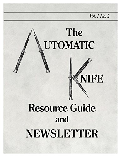 The Automatic Knife Resource Guide and Newsletter Vol 1 No. 2