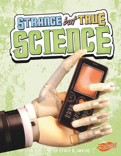 Read Online Strange but True Science pdf