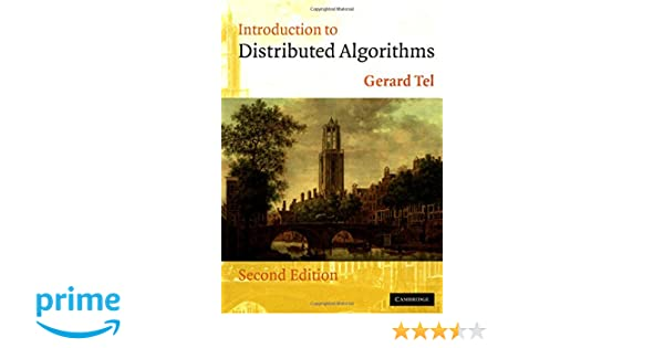 Introduction To Distributed Algorithms Gerard Tel Pdf