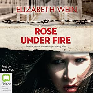 Rose Under Fire Audiobook