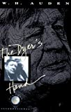 The Dyer's Hand and Other Essays by W. H. Auden (1989-12-01)
