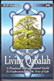 The New Living Qabalah: A Practical Guide to Understanding the Tree of Life
