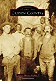 Canyon Country (Images of America)
