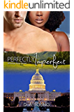 Perfectly Imperfect (Men of Whiskey Row Book 4)