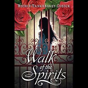 Walk of the Spirits Audiobook