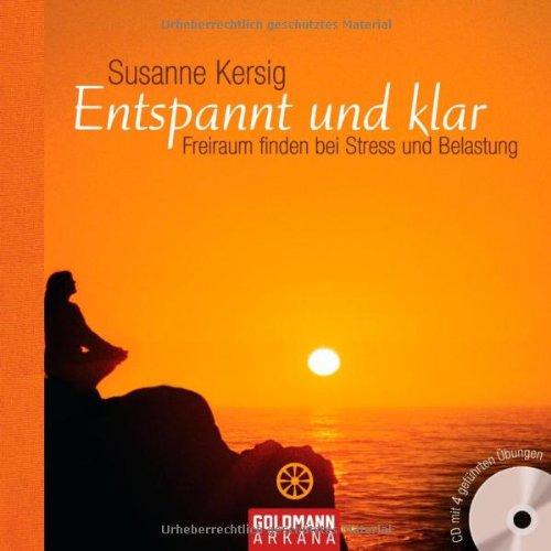 entspannt-und-klar-freiraum-finden-bei-stress-und-belastung-inkl-cd