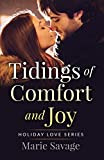 Tidings of Comfort and Joy (Holiday Love) (Volume 1) by  Marie Savage in stock, buy online here