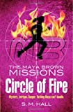 Circle of Fire, S. M. Hall, 1847801218