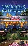 Delicious and Suspicious, Riley Adams, 042523553X