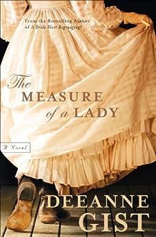 The Measure of a Lady: A Novel by [Gist, Deeanne]