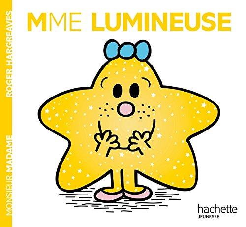 Madame Lumineuse (Anglais) Album – 28 septembre 2016 Roger Hargreaves Hachette Jeunesse 2012042708 Albums