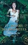 Le destin d'une déesse, tome 1 : Le manoir des Immortels par Carter