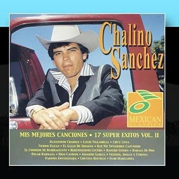 Mis Mejores Canciones by Chalino Sanchez (February 11, 2011)