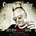 Seven Deadly Sins | Corey Taylor