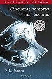 Cincuenta Sombras Mas Oscuras (Spanish Edition)