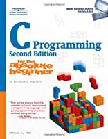 C Programming for the Absolute Beginner, 2nd edition Front Cover