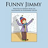 Funny Jimmy, Vanessa Rose Lee, 1456723472