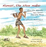 Namasi, the Shoe Maker, David Read and Birgit Hendry, 1469934493