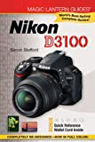 Magic Lantern Guides: Nikon D3100, Simon Stafford, 1454701269