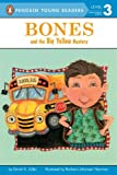 Bones and the Big Yellow Mystery, David A. Adler, 014241042X