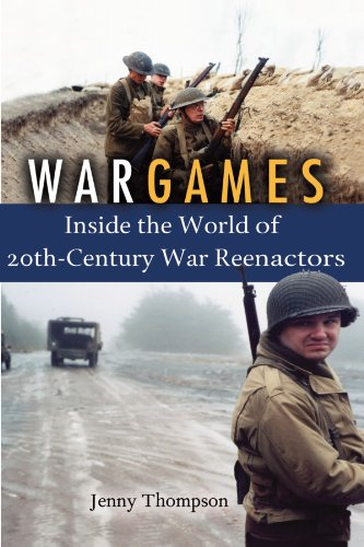 World War Ii General Costume (War Games: Inside the World of Twentieth-Century War Reenactors)