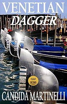 Venetian Dagger by [Martinelli, Candida]