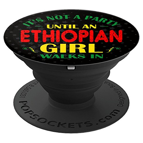 Its Design Unique (Its Not Party Until Ethiopian Girl Walks In Gifts - PopSockets Grip and Stand for Phones and Tablets)