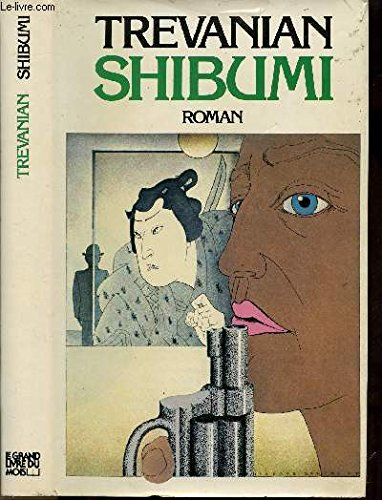 Four Complete Novels The Eiger Sanction; The Loo Sanction; The Main; Shibumi