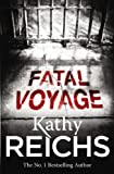 Front cover for the book Fatal Voyage by Kathy Reichs