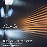Short Cuts: Selected Stories | Raymond Carver,Robert Altman