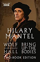 Wolf Hall & Bring Up The Bodies: Two-Book Edition