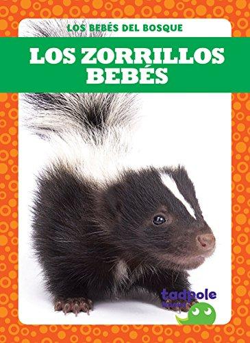 Los zorrillos bebés (Skunk Kits) (Tadpole Books: Spanish Edition) (Los bebés del bosque Forest Babies)]()