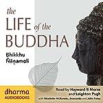 The Life of the Buddha | Bhikkhu Ñanamoli
