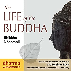 The Life of the Buddha Hörbuch