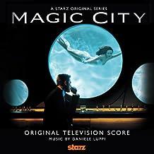 Magic City (Original Score)