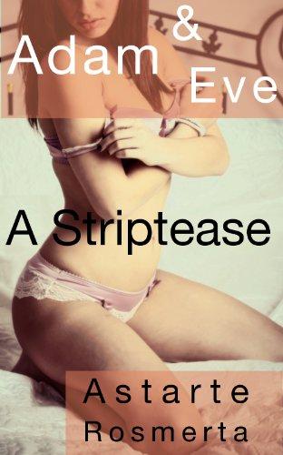 Adam & Eve: A Striptease