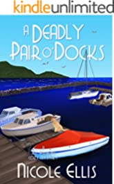 A Deadly Pair O'Docks: A Jill Andrews Cozy Mystery #3