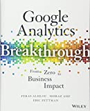 img - for Google Analytics Breakthrough: From Zero to Business Impact book / textbook / text book